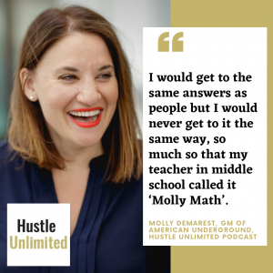 Molly Demarest American Underground Hustle Unlimited Podcast